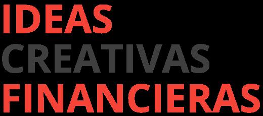 ICF – Ideas Creativas Financieras. Emprendimiento en un sólo click.